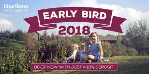 Bluestone Early Bird 2018 offer